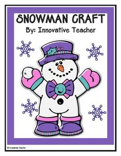 Snowman Craft Instructional Guide {FREEBIE} DIY by Innovative Teacher