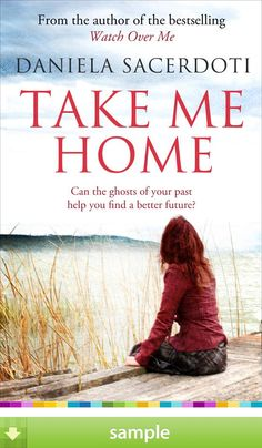 Take Me Home By Daniela Sacerdoti Can The Ghosts Of Your Past Help