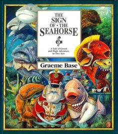 Sign of the Seahorse, by Graeme Base.  This is a wonderful tale about ecology set on the Great Barrier Reef.  It is an incredible adventure about how a punk gold fish and a heroic lobster thwart the evil plans of the mobster grouper.  Funny, adventurous, and told in rhyme.