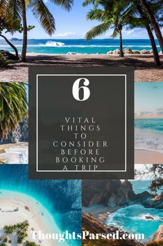6 Things to consider before booking a trip
