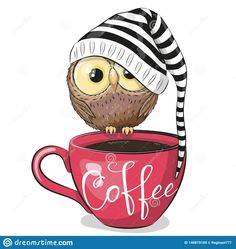 Illustration about Cute Cartoon owl is sitting on a Cup of coffee. Illustration of good, hand, childish - 148879185 Cartoon Mignon, Art Mignon, Cute Cups, Happy Paintings, Coffee Love, Coffee Cup, Cute Characters, Stock Foto, Cute Illustration