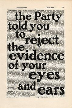 George Orwell 1984 quote Print on an antique page, reject the evidence of your eyes and ears, post-truth quote alternative facts Orwell 1984 Quotes, George Orwell Quotes, Truth Quotes, Wisdom Quotes, Me Quotes, Strong Quotes, Attitude Quotes, Neil Gaiman, John Steinbeck Quotes