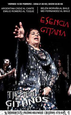 ESENCIA GITANA - VIERNES 10 DE FEBRERO !! NO TE LO PIERDAS | YA PODES LLAMAR Y RESERVAR 4776 6143