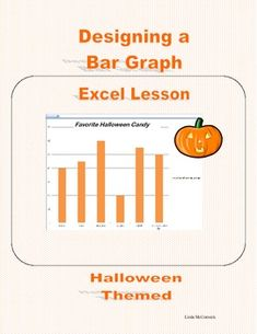 Lesson in Designing a Bar Graph in Excel 2007-Halloween Themed   This lesson is meant to give students a positive experience in spreadsheet software.          The classroom teacher can integrate technology into the program while giving the students the opportunity to design graphs that are special and colorful. The students will be guided as they input data into Excel and then create charming, attractive documents.