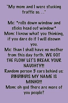 lol BWAHAHAHAHA SO AWESOME I DO THIS  but I take the top down on the car turn the music up so high and sing along I had people asking me what I was listing to I sad AWESOMNESS lol