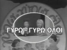 Γύρω-γύρω όλοι.Παιδική εκπομπή του 1988 με τραγούδια, παραμύθια και κουκλοθέατρο της συγγραφέως-παιδαγωγού Φρόσως Χατόγλου - All around.Children's TV show of 1988 with songs, stories and puppet of the writer-educator Frosso Chatoglou.