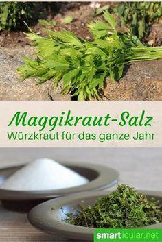 Nie mehr Maggi! Mit diesem Rezept stellst du aus Salz und frischem Liebstöckel eine gesunde Alternative zum Würzen von Eintöpfen, Suppen und Co her!