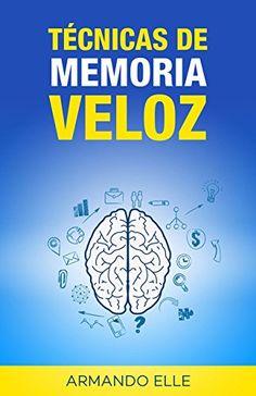 Técnicas de Memoria Veloz (Memorización nº 1) de [Basurto, Rubén Robles]