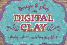 Digital Clay- Layer Styles & More by The Artifex Forge on Creative Market