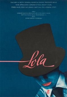 Rainer Werner Fassbinder's Lola Czech poster by Vratislav Sevcik. Check out Edith Head & Hanna Schygulla here 80s Movie Posters, Movie Poster Art, Cinema Posters, Armin, Movie Magazine, Keys Art, Beautiful Posters, Vintage Movies, Film Movie