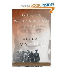 Unforgettable story of Gerda Weissmann Klein's six-year ordeal as a victim of Nazi cruelty