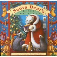 Santa Bear's First Christmas by Caroline Repchuk