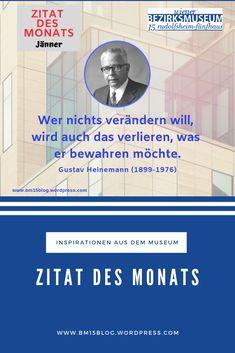 Gustav Heinemann (1899-1976) Zitat des Monats Jänner 2019 Rss Feed, Kalender August, Monat, Quotes