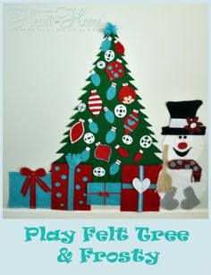 Reese is going to love this...can't wait to start making this. Play Felt Christmas Tree &Frosty! - All Things Heart and Home
