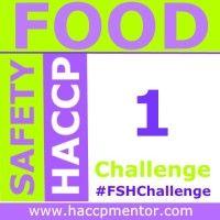 Food Safety HACCP Challenge – Week 1 - HACCP Mentor