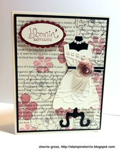 """Isn't she lovely?  Sherri Gross, today's guest stamper and a member of my Stampin' Pretty Pals Community, created this adorable dress form card using the Stampin' Up! Dress Up Framelits Dies.  I covet how she stamped the First Edition Designer Series Paper, turning it into something completely fresh and new.   The texture on the dress, sweet flower and touch of pearls are so """"belle of the ball!"""""""