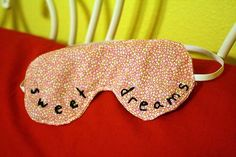 DIY  Sweet Dreams Sleep Mask