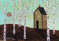 Cabin In Birches 5x7 inch Canvas Panel ORIG PAINTING FOLK ART ABSTRACT Karla G..new painting just added to store... #FolkArtAbstractPrimitiveLandscape