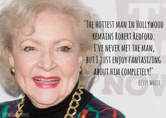 13 Betty White quotes that prove she's a love and sex genius: Betty White