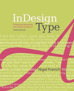 Indesign Type: Professional Typography With Adobe Indesign