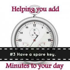 Helping You Add Minutes To Your Day: Part 3