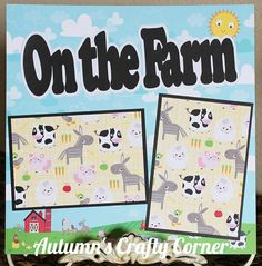 On the Farm - Basic Premade Scrapbook Page 12x12 Layout