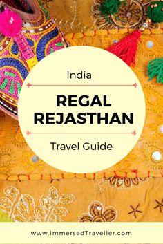 INDIA Travel Guide: Regal Rajasthan