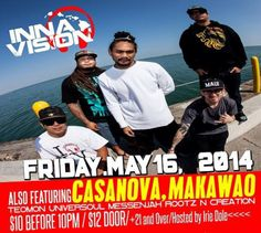 Makawao, HI Irie Dole hosts the North Shore reggae rager with Island favorites Inna Vision, TeoMan, Universoul, Messenjah, and Roots N Creation.  www.casanovamaui.com Click flyer for more >>