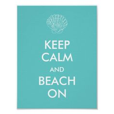 Poster - KEEP CALM BEACH Keep Calm Posters, Keep Calm Quotes, Beach Room Decor, Team Building Quotes, Poster Decorations, Believe Quotes, Beach Posters, Artwork Pictures, Make Your Own Poster