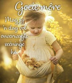 Good Morning Messages, Good Morning Greetings, Good Morning Wishes, Good Morning Quotes, Lekker Dag, Afrikaanse Quotes, Goeie Nag, Quotes For Whatsapp, Goeie More