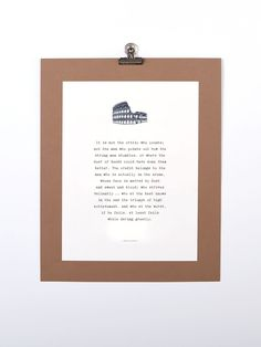 """Art print featuring Theodore Roosevelt's """"Man in the Arena"""" quote from Brené Brown's Daring Greatly: """"It is not the critic who counts; not the man who points out how the strong man stumbles..."""""""