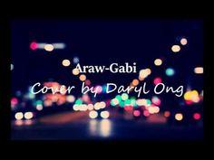 Araw Gabi - Cover by Daryl Ong Lyrics Dance Videos, Music Videos, Love Songs, Lyrics, Neon Signs, Cover, Filipino, Christmas Tree, Youtube