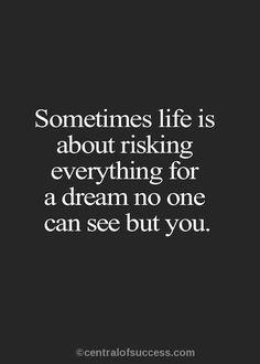 Motivational Quotes On Dream, Goal And Future Risk Quotes, Regret Quotes, Eye Quotes, In Your Eyes Quotes, Dream Quotes, Quotes To Live By, Motivational Quotes, Inspirational Quotes, Quotable Quotes