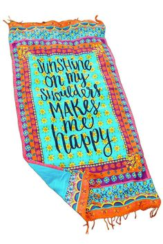 "Beach Towel ""Sunshine On My Shoulders Makes Me Happy"""
