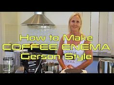 How To Make Coffee Enemas Gerson Style Terapia Gerson, Gerson Therapy, Coffee Enema, Body Cleanse, How To Make Coffee, Mind Body Soul, Health Coach, Healthy Tips, Health Benefits
