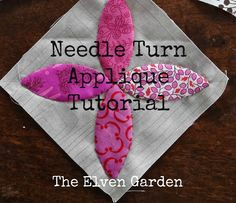 Needle Turn Applique {Tutorial}