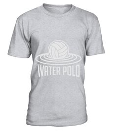 Water Polo T-Shirt  Waiter shirt, Waiter mug, Waiter gifts, Waiter quotes funny #Waiter #hoodie #ideas #image #photo #shirt #tshirt #sweatshirt #tee #gift #perfectgift #birthday #Christmas