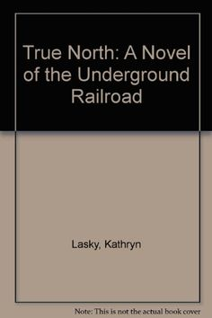 True North: A Novel of the Underground Railroad by Kathryn Lasky http://www.amazon.com/dp/1442000473/ref=cm_sw_r_pi_dp_-L2Bub17R2012