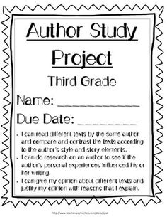Looking for a rigorous and engaging culminating activity for your readers' or writers' workshop?  This author study project will encourage reading for meaning, critical thinking, authentic writing, and research.    This project encourages students to read at least two fiction books by the same author.