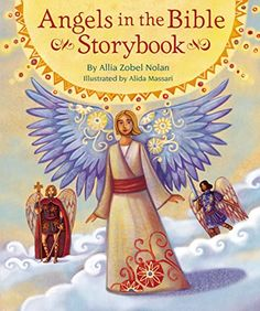 Angels in the Bible Storybook by Allia Zobel Nolan