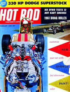"""Cover of the Week: February 1961 The """"Two Thing"""" Dragmaster, with its almost totally symmetrical Chevy small-blocks and Potvin blowers made for a head-turning cover, but that issue also ushered in metalflake paint, with a how-to by George Barris and Dean Jeffries."""
