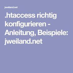 .htaccess richtig konfigurieren - Anleitung, Beispiele: jweiland.net