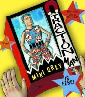 Traction Man Is Here by Mini Grey.  Search for this and other summer reading titles at thelosc.org.