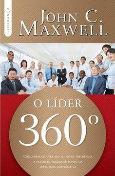 Livro O LÍDER 360º John C. Maxwell