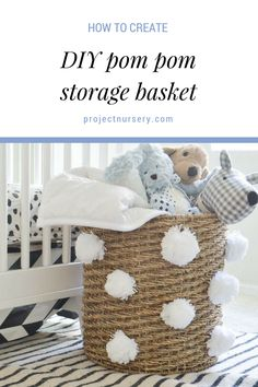 Pom poms are SO on-trend, so why not DIY an adorable storage bin. Perfect in the nursery, kids room, playroom and beyond! - Project Nursery