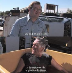 Truer words were never spoken: Sometimes life is greasy. Trailer Park Boys Quotes, Trailer Park Girls, Movie Memes, Funny Memes, Hilarious, Sunnyvale Trailer Park, Trailers, Ok Kid, The Inbetweeners