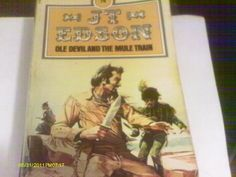 Ole Devil and the Mule Train by J. T. Edson http://www.amazon.co.uk/dp/0552103322/ref=cm_sw_r_pi_dp_EVgKub1RB0REX