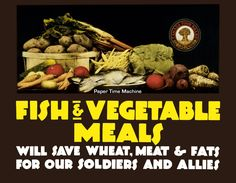 Fish and Vegetable Meals Canada Food Board WWI Vintage Art Print - Digitally Remastered Fine Art Print/Poster