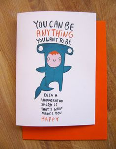 You can be anything you want to be - Greeting Card von KatieAbeyDesign auf Etsy https://www.etsy.com/de/listing/220645983/you-can-be-anything-you-want-to-be