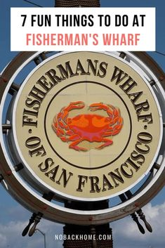 Find out from a local the best things to do at Fisherman's Wharf in San Francisco from what food to eat, where to shop and where to stay. Don't forget to see the sea lions when visiting Pier 39! #sanfrancisco #fishermanswharf #california